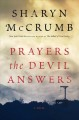 [Prayers the devil answers : a novel<br / >Sharyn McCrumb.]