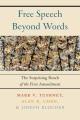 FREE SPEECH BEYOND WORDS : THE SURPRISING REACH OF THE FIRST AMENDMENT