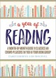 A YEAR OF READING : A MONTH-BY-MONTH GUIDE TO CLASSICS AND CROWD-PLEASERS FOR YOU OR YOUR BOOK GROUP