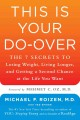 THIS IS YOUR DO-OVER : THE 7 SECRETS TO LOSING WEIGHT, LIVING LONGER, AND GETTING A SECOND CHANCE AT THE LIFE YOU WANT