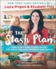 THE STASH PLAN : YOUR 21-DAY GUIDE TO SHED WEIGHT, FEEL GREAT, AND TAKE CHARGE OF YOUR HEALTH