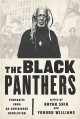 THE BLACK PANTHERS : PORTRAITS FROM AN UNFINISHED REVOLUTION