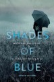 SHADES OF BLUE : WRITERS ON DEPRESSION, SUICIDE, AND FEELING BLUE