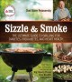SIZZLE AND SMOKE : THE ULTIMATE GUIDE TO GRILLING FOR DIABETES, PREDIABETTES, AND HEART HEALTH