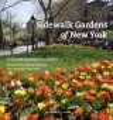 SIDEWALK GARDENS OF NEW YORK