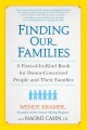FINDING OUR FAMILIES : A FIRST-OF-ITS-KIND BOOK FOR DONOR-CONCEIVED PEOPLE AND THEIR FAMILIES