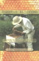 SENSITIVE BEEKEEPING : PRACTICING VULNERABILITY AND NONVIOLENCE WITH YOUR BACKYARD BEEHIVE