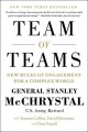 TEAM OF TEAMS : NEW RULES OF ENGAGEMENT FOR A COMPLEX WORLD