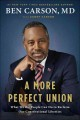 A MORE PERFECT UNION : WHAT WE THE PEOPLE CAN DO TO PROTECT OUR CONSTITUTIONAL LIBERTIES