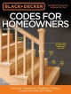 CODES FOR HOMEOWNERS : ELECTRICAL, MECHANICAL, PLUMBING, BUILDING, CURRENT WITH 2015-2017 CODES