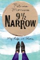 9 1 2 NARROW : MY LIFE IN SHOES