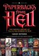 PAPERBACKS FROM HELL : THE TWISTED HISTORY OF