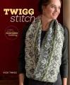 TWIGG STITCH : A NEW TWIST ON REVERSIBLE KNITTING