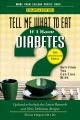 TELL ME WHAT TO EAT IF I HAVE DIABETES : NUTRITION YOU CAN LIVE WITH