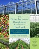 THE GREENHOUSE AND HOOPHOUSE GROWER