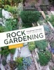 ROCK GARDENING : REIMAGINING A CLASSIC STYLE