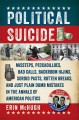 POLITICAL SUICIDE : MISSTEPS, PECCADILLOES, BAD CALLS, BACKROOM HIJINX, SORDID PASTS, ROTTEN BREAKS, AND JUST PLAIN DUMB MISTAKES IN THE ANNALS OF AMERICAN POLITICS