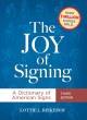 THE JOY OF SIGNING : A DICTIONARY OF AMERICAN SIGNS