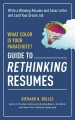 WHAT COLOR IS YOUR PARACHUTE? : GUIDE TO RETHINKING RESUMES   WRITING A WINNING RESUME AND COVER LETTER AND LAND YOUR DREAM INTERVIEW