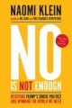 NO IS NOT ENOUGH : RESISTING TRUMP