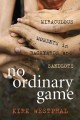 NO ORDINARY GAME : MIRACULOUS MOMENTS IN BACKYARDS AND SANDLOTS