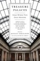 TREASURE PALACES : GREAT WRITERS VISIT GREAT MUSEUMS
