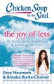 CHICKEN SOUP FOR THE SOUL : THE JOY OF LESS : 101 STORIES ABOUT HAVING MORE BY SIMPLIFYING OUR LIVES