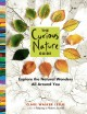 THE CURIOUS NATURE GUIDE : EXPLORE THE NATURAL WONDERS ALL AROUND YOU