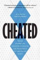 CHEATED : THE UNC SCANDAL, THE EDUCATION OF ATHLETES, AND THE FUTURE OF BIG-TIME COLLEGE SPORTS