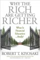 WHY THE RICH ARE GETTING RICHER : WHAT IS FINANCIAL EDUCATION    REALLY?