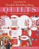 DOUBLE WEDDING RING QUILTS : TRADITIONS MADE MODERN : FULL-CIRCLE SKETCHES FROM LIFE