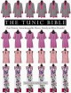 THE TUNIC BIBLE : ONE PATTERN, INTERCHANGEABLE PIECES, READY-TO-WEAR RESULTS!