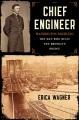 CHIEF ENGINEER : WASHINGTON ROEBLING: THE MAN WHO BUILT THE BROOKLYN BRIDGE