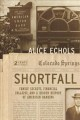 SHORTFALL : FAMILY SECRETS, FINANCIAL COLLAPSE, AND A HIDDEN HISTORY OF AMERICAN BANKING
