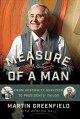 MEASURE OF A MAN : FROM AUSCHWITZ SURVIVOR TO PRESIDENTS
