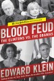 BLOOD FEUD : THE CLINTONS VS  THE OBAMAS