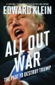 ALL OUT WAR : THE PLOT TO DESTROY TRUMP