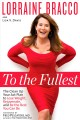 TO THE FULLEST : THE CLEAN UP YOUR ACT PLAN TO LOSE WEIGHT, REJUVENATE, AND BE THE BEST YOU CAN BE