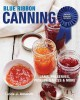 BLUE RIBBON CANNING AWARD-WINNING RECIPES : JAMS, PRESERVES, PICKLES, SAUCES & MORE