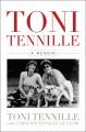 TONI TENNILLE : A MEMOIR