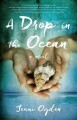 [A drop in the ocean : a novel<br / >Jenni Ogden.]