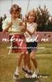 MIKEY AND ME : LIFE WITH MY EXCEPTIONAL SISTER