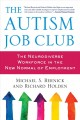 THE AUTISM JOB CLUB : THE NEURODIVERSE WORKFORCE IN THE NEW NORMAL OF EMPLOYMENT