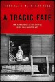 A TRAGIC FATE : LAW AND ETHICS IN THE BATTLE OVER NAZI-LOOTED ART