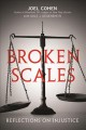 BROKEN SCALES : REFLECTIONS ON INJUSTICE