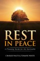 REST IN PEACE : A PLANNING GUIDE FOR THE INEVITABLE