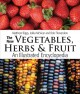 THE NEW VEGETABLES, HERBS & FRUIT : AN ILLUSTRATED ENCYCLOPEDIA