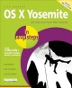OS X YOSEMITE IN EASY STEPS : OS X VERSION 10 10