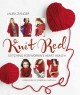 KNIT RED : STITCHING FOR WOMEN
