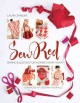 SEW RED : SEWING & QUILTING FOR WOMEN